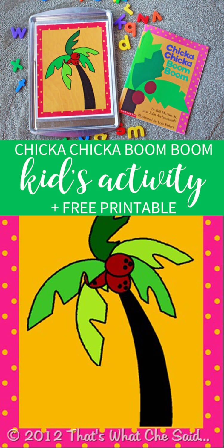 Chicka Chicka Boom Boom Activity – That's What {Che} Said