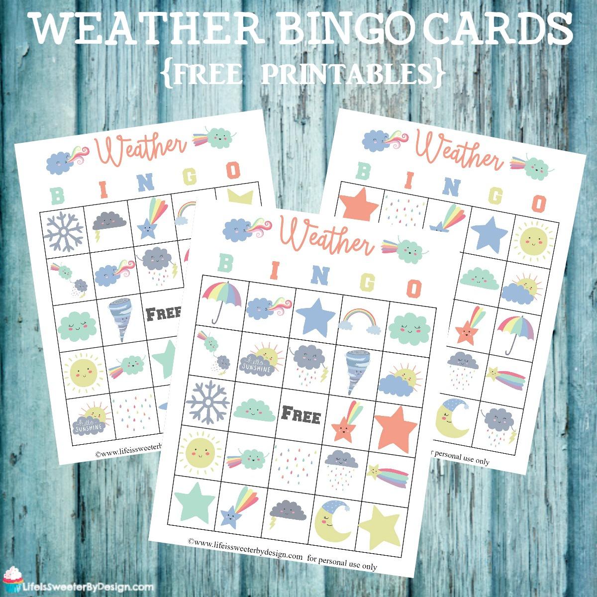Weather Bingo Free Printable Cards - Life Is Sweeterdesign
