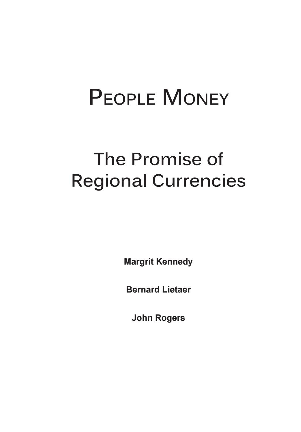 People Money - The Promise Of Regional Currencies